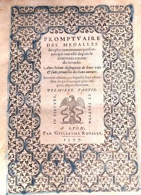 Le Promptuaire, éd. de 1577. Source :http://le-bibliomane.blogspot.fr/2013/01/le-promptuaire-des-medailles-une.html : c'est une page très complète sur l'histoire du Promptuaire, page qui rend hommage à l'article d'E. Rajchenbach-Teller
