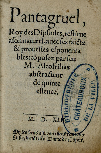 Première page du Pantagruel, Lyon, 1542 (source : bvh : http://www.bvh.univ-tours.fr/Consult/index.asp?numfiche=627&numtable=B360446201_B343_1&url=/resauteur.asp?numauteur=43-ordre=titre)