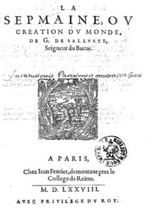 """Page de titre de l'édition de 1578 de """"La Sepmaine"""" (source : Wikipedia)."""
