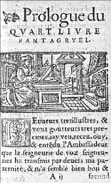 Quart Livre, éd. 1548. Fig. au Prologue : François Rabelais rédigeant les aventures de Pantagruel, microfilm R 28836 (source : Gallica).