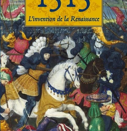 Nicolas Le Roux - 1515 - L'invention de la Renaissance
