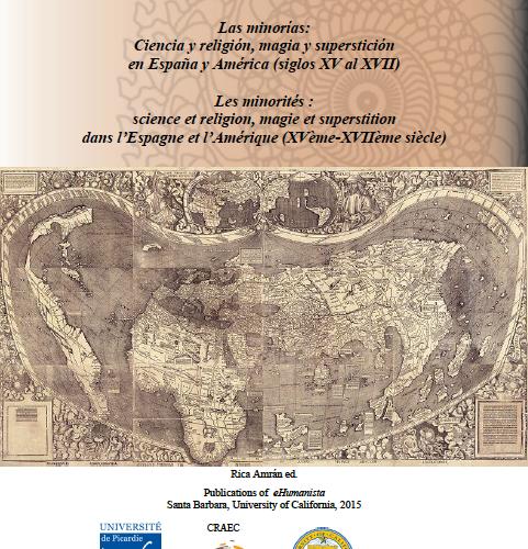 Les minorités : science et religion, magie et superstition dans l'Espagne et l'Amérique XVe-XVIIe siècle, Rica Amrán ed.