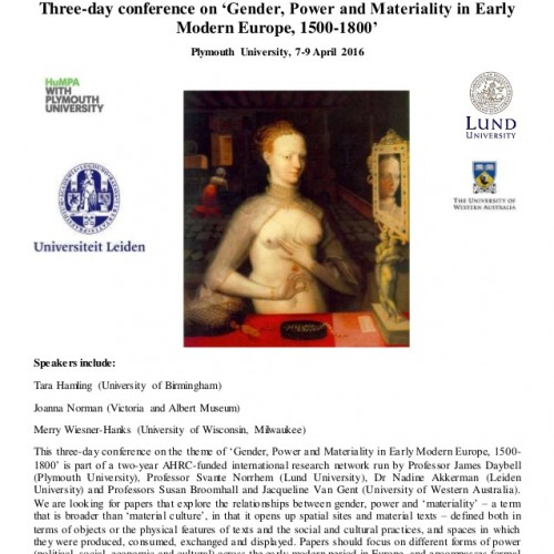Three-day conference on 'Gender, Power and Materiality in Early Modern Europe, 1500-1800'