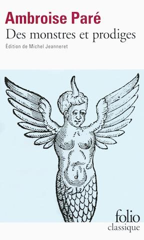 Ambroise Paré, Des monstres et prodiges (édition de Michel Jeanneret)