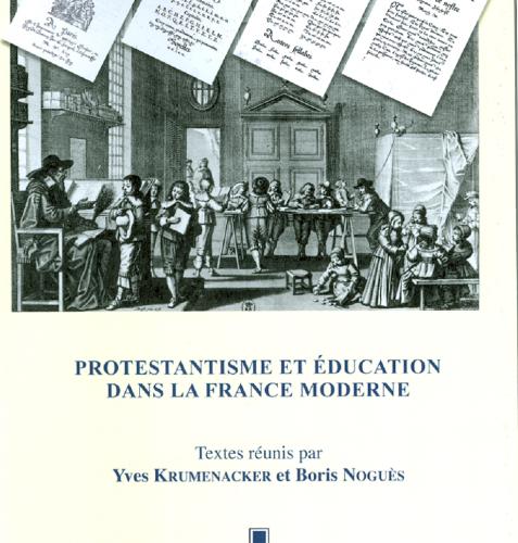 Yves Krumenacker et Boris Noguès (dir.), Protestantisme et éducation dans la France moderne