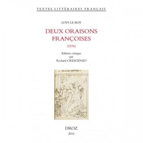 Loys LE ROY, Deux oraisons françoises (1576)