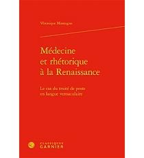 Médecine et rhétorique à la Renaissance