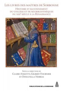 Couverture de l'ouvrage Les Livres des maîtres de Sorbonne