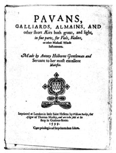Anthony Holborne, Pavans, galliards, almains, and other short aeirs (frontispice), Londres, 1599.