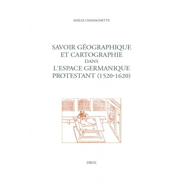 savoir-géographique-et-cartographie-dans-l-espace-germanique-protestant-1520-1620