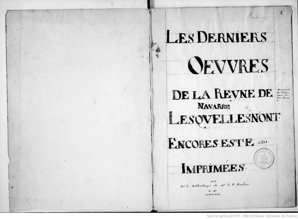 « Les dernières oeuvres de la royne [Marguerite] de Navarre ». (source : Gallica http://gallica.bnf.fr/ark:/12148/btv1b90632774/f2.item)