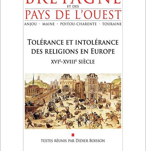 Annales de Bretagne - N° 125-1  Tolérance et intolérance des religions en Europe  XVIe-XVIIIe siècle