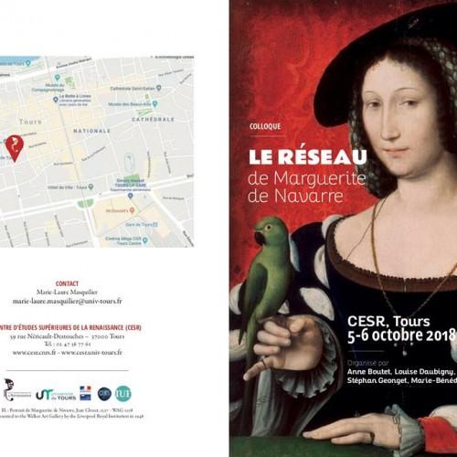 Colloque - Le réseau de Marguerite de Navarre (CESR, Tours) 5-6/10/2018