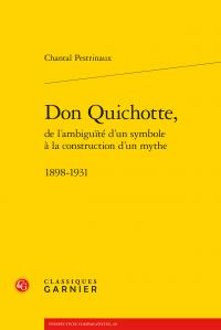 Don Quichotte, de l'ambiguïté d'un symbole à la construction d'un mythe 1898-1931