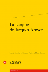La Langue de Jacques Amyot