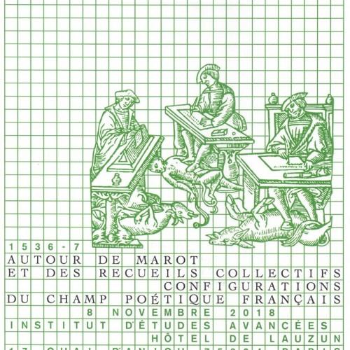 1536-1537 Autour de Marot et des recueils collectifs : configurations du champ poétique français