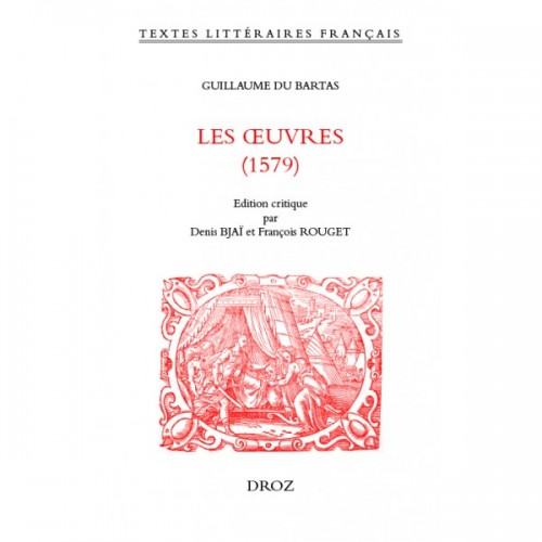 Les Oeuvres (1579) de Du Bartas