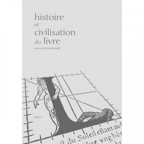 Bruxelles et le livre (XVIe-XXe s.) / La médiatisation des révoltes en Europe, XVe-XVIIIe s