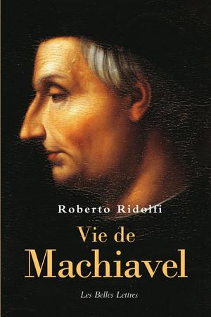 R. Ridolfi, Vie de Machiavel