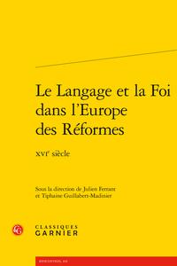 Parution : Le Langage et la Foi dans l'Europe des Réformes