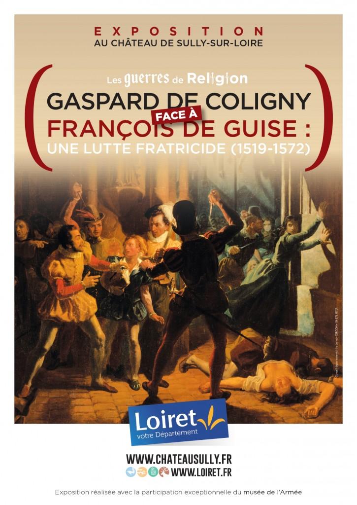Affiche Exposition François de Guise face à Gaspard de Coligny : une lutte fratricide (1519-1572)