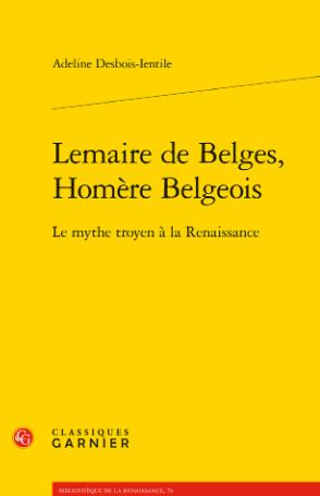 Lemaire de Belges, Homère Belgeois