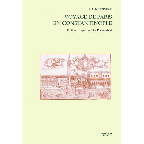 Jean-Chesneau-voyage-de-paris-en-constantinople