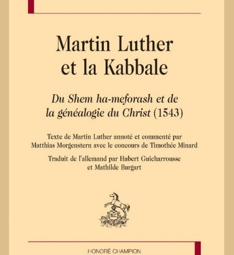MARTIN LUTHER ET LA KABBALE.