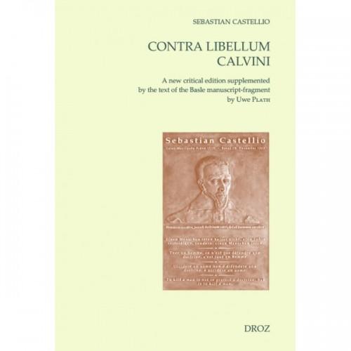 Contra libellum Calvini, Sébastien Castellion