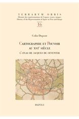 Colin Dupont - Cartographie et pouvoir au XVIe siècle. L'atlas de Jacques de Deventer
