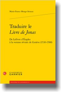 Marie-France Monge-Strauss - Traduire le Livre de Jonas