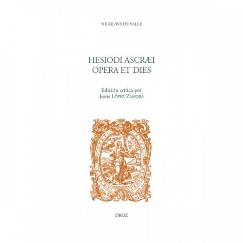 Nicolaus de Valle, Hesiodi Ascræi Opera et dies