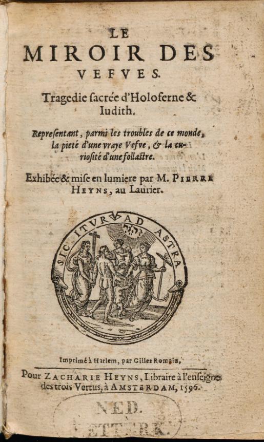 Peeter Heyns, Le miroir des vefves, Haarlem, Gillis Rooman pour Zacharias Heyns, 1597, page de titre, conservé à la Bibliothèque universitaire de Leyde, 1152 H 19.