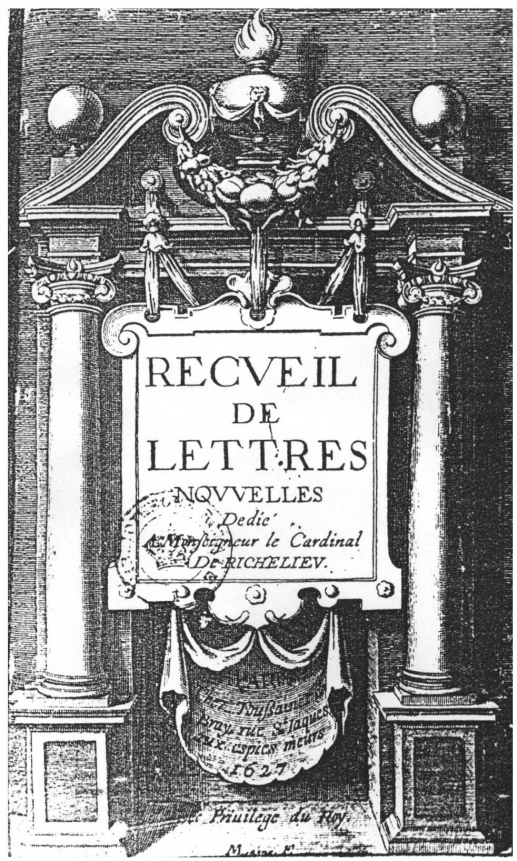 Frontispice du Recueil de lettres nouvelles, dédié à Monseigneur le Cardinal de Richelieu, Paris, Toussaint du Bray, 1627 (graveur anonyme).