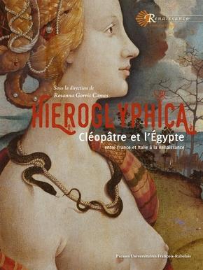 Hieroglyphica Cléopâtre et l'Egypte à la Renaissance