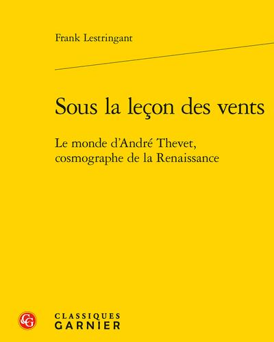 F. Lestringant, Sous la leçon des vents.