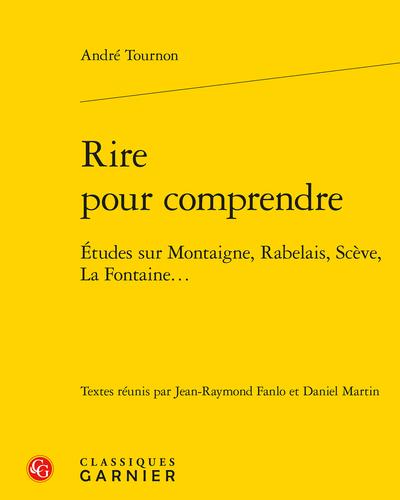 André Tournon, Rire pour comprendre