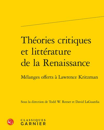 Théories critiques et littérature de la Renaissance