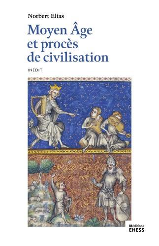 Moyen Âge et procès de civilisation