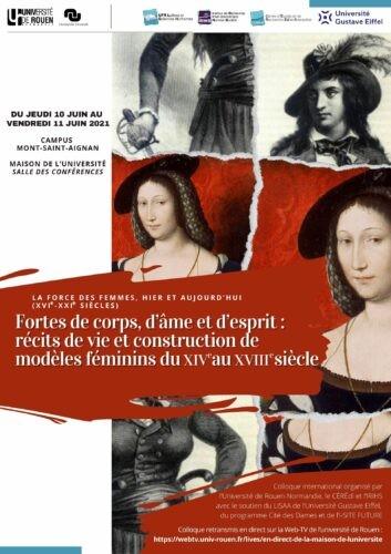Fortes de corps, d'âme et d'esprit : récits de vie et construction de modèles féminins du XIVe au XVIIIe s.