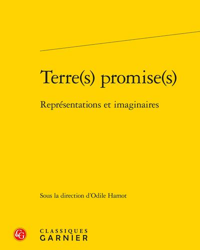 Terre(s) promise(s) : Représentations et imaginaires